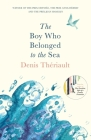 The Boy Who Belonged to the Sea Cover Image