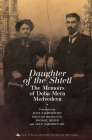 Daughter of the Shtetl: The Memoirs of Doba-Mera Medvedeva (Jews of Russia & Eastern Europe and Their Legacy) Cover Image