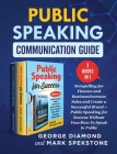 Public Speaking Communication Guide (2 Books in 1): Storytelling for Finance and Business: Increase Sales and Create a Successful Brand + Public Speak Cover Image