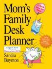Mom's Family Desk Planner 2016 Cover Image