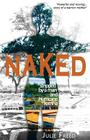 Naked: Stripped by a Man and Hurricane Katrina Cover Image