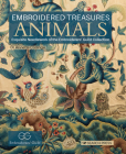 Embroidered Treasures: Animals: Exquisite Needlework Of The Embroiderers' Guild Collection Cover Image
