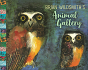 Brian Wildsmith's Animal Gallery Cover Image