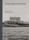 The Last Monk of the Strofades: Memories from an Unknown Greek Island Cover Image