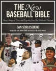 The New Baseball Bible: Notes, Nuggets, Lists, and Legends from Our National Pastime Cover Image