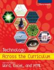 Technology Across the Curriculum: Half-Year Edition: Word, Excel, and HTML Cover Image