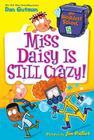 My Weirdest School #5: Miss Daisy Is Still Crazy! Cover Image