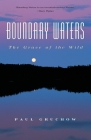 Boundary Waters: The Grace of the Wild (World as Home) Cover Image