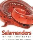 Salamanders of the Southeast (Wormsloe Foundation Nature Book) Cover Image