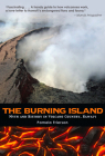 The Burning Island: Myth and History of the Hawaiian Volcano Country Cover Image
