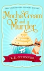 Mocha Cream and Murder Cover Image