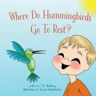 Where Do Hummingbirds Go To Rest? Cover Image