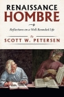 Renaissance Hombre: Reflections on a Well-Rounded Life Cover Image
