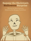 Sammy the Skeleton's Halloween Surprise Cover Image