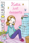 Katie: Just Desserts (Cupcake Diaries #29) Cover Image