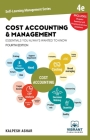 Cost Accounting and Management Essentials You Always Wanted to Know (Self Learning Management #9) Cover Image