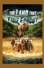 The Land That Time Forgot Annotated Cover Image
