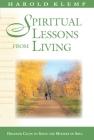 Spiritual Lessons from Living (Mahanta Transcripts #18) Cover Image