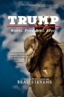 Trump: Worst. President. Ever. Cover Image
