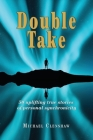 Double take: 50 Uplifting true stories of personal synchronicity Cover Image