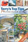 Terry's Top Tips for Watercolour Artists Cover Image