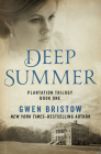 Deep Summer (Plantation Trilogy #1) Cover Image
