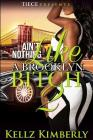 Ain't Nothing Like a Brooklyn Bitch 2 Cover Image