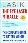 Lasik: The Eye Laser Miracle: The Complete Guide to Better Vision Cover Image