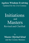 Initiations and Masters: Revised and Clarified Cover Image