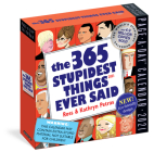 365 Stupidest Things Ever Said Page-A-Day Calendar 2021 Cover Image