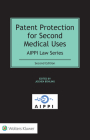 Patent Protection for Second Medical Uses Cover Image