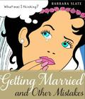 Getting Married and Other Mistakes Cover Image
