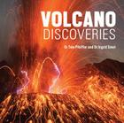 Volcano Discoveries: A Photographic Journey Around the World Cover Image
