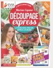 Découpage Express: el arte de cortar y pegar Cover Image