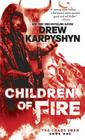 Children of Fire (The Chaos Born, Book One) Cover Image
