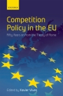 Competition Policy in the EU: Fifty Years on from the Treaty of Rome Cover Image