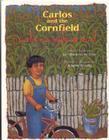 Carlos Y La Milpa de Maiz/Carlos and the Cornfield Cover Image