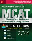 McGraw-Hill Education MCAT Biological and Biochemical Foundations of Living Systems 2016 Cross-Platform Edition Cover Image