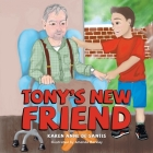 Tony's New Friend Cover Image