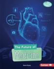 The Future of Medicine Cover Image