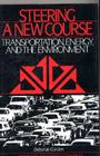Steering a New Course: Transportation, Energy, and the Environment Cover Image