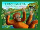 Orangutan: A Day in the Rainforest Canopy Cover Image