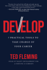 Develop: 7 Practical Tools to Take Charge of Your Career Cover Image