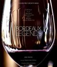 Bordeaux Legends: The 1855 First Growth Wines Cover Image