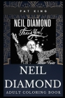 Neil Diamond Adult Coloring Book: Acclaimed Singer-songwriter and Acting Legend Inspired Coloring Book for Adults Cover Image