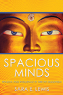 Spacious Minds: Trauma and Resilience in Tibetan Buddhism Cover Image