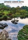 Japanese Garden Notes: A Visual Guide to Elements and Design Cover Image