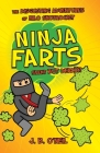 Ninja Farts: The Disgusting Adventures of Milo Snotrocket Cover Image