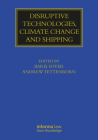 Disruptive Technologies, Climate Change and Shipping (Maritime and Transport Law Library) Cover Image