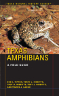 Texas Amphibians: A Field Guide (Texas Natural History Guides) Cover Image